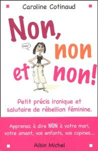 Histoiresdenlire.be Non, non et non! - Petit précis ironique et salutaire de rébellion féminine Image