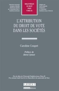 Caroline Coupet - L'attribution du droit de vote dans les sociétés.