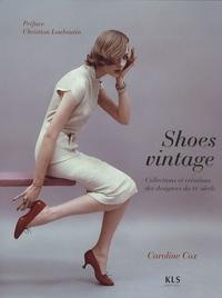 Caroline Cox - Shoes vintage - Collections et créations des designers du XXe siècle.
