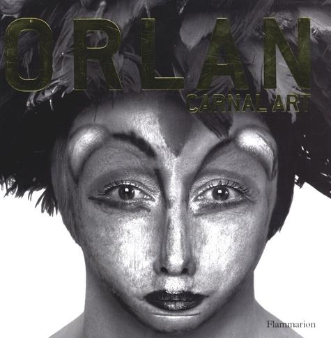 Caroline Cros - Orlan - Carnal art.