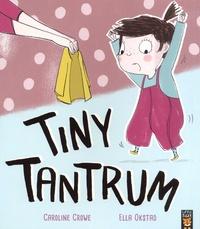 Caroline Crowe et Ella Okstad - Tiny Tantrum.
