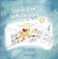 Caroline Cuilliez et Edouard Balu - Isabelle et son fauteuil magique.