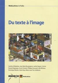 Caroline d' Atabekian et Jean-Marie Bourguignon - Du texte à l'image.