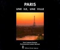 Caroline Damour et Laurent Mathelie - Paris - Une île, une ville.