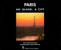 Caroline Damour et Laurent Mathelie - Paris - An island, a city.