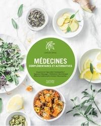 Médecines alternatives et complémentaires- Les réponses au naturel - Caroline Daviau |