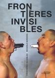 Caroline David - Frontières invisibles - Edition bilingue français-anglais.