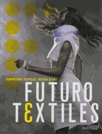 Deedr.fr Futurotextiles : surprising textiles, design & art - Exposition, Tourcoing, Centre européen des textiles innovants, du 13 octobre au 30 décembre 2012 Image