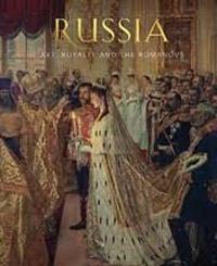 Caroline de Guitaut et Stephen Patterson - Russia - Art, Royalty and the Romanovs.
