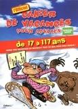 Caroline de Hugo - Cahier de vacances pour adultes, spécial hiver 2009 - De 7 à 117 ans aérez vos neurones en révisant tout ce que vous avez oublié.