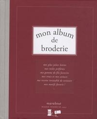 Caroline de Hugo - Mon album de Broderie.