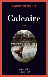 Caroline de Mulder - Calcaire.