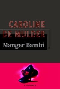 Caroline de Mulder - Manger Bambi.