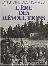 Caroline de Peyronnet et Michel Pierre - L'ère des révolutions.