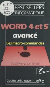 Caroline de Schaetzen et Ghéorghiï Grigorieff - Word 4 et 5 avancé - Les macro-commandes.