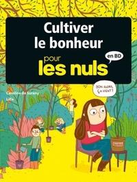 Caroline de Surany et  Lilla - Cultiver le bonheur pour les Nuls en BD.
