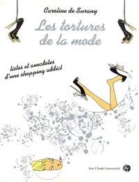 Histoiresdenlire.be Les tortures de la mode - Listes et anecdotes d'une shopping addict Image