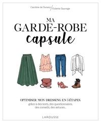 Ma garde-robe capsule- Optimiser mon dressing en 5 étapes, grâce à des tests, des questionnaires, des conseils, des astuces... - Caroline de Surany pdf epub