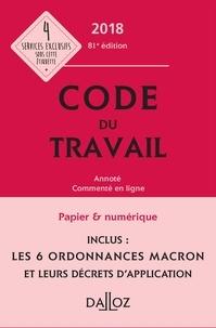 Code du travail 2018, annoté et commenté en ligne - Caroline Dechristé, Christophe Radé, Magali Gadrat - Format ePub - 9782247182787 - 49,99 €