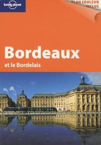 Caroline Delabroy et Benjamin Dawidowicz - Bordeaux et le Bordelais.