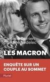 Caroline Derrien et Candice Nedelec - Les Macron.