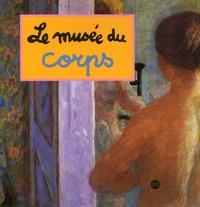 Caroline Desnoëttes - Le musée du corps.