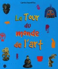 Caroline Desnoëttes - Le Tour du monde de l'art.