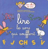 Caroline Desnoëttes et Isabelle d' Huy de Penanster - Lire les sons qui soufflent.