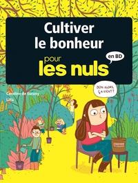 Caroline Desurany - Cultiver le bonheur pour les Nuls.