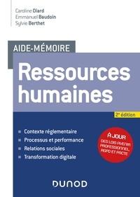 Téléchargements de livres pour Android Aide-mémoire - Ressources humaines - 2e éd. par Caroline Diard, Emmanuel Baudoin, Sylvie Berthet  9782100804801 in French
