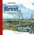Caroline Didou - Brest - Esquisses d'une ville.