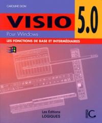 Visio 5.0. Les fonctions de base et intermédiaires - Caroline Dion   Showmesound.org
