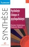 Caroline Doucet et Valérie Capdevielle - Psychologie clinique et psychopathologie.