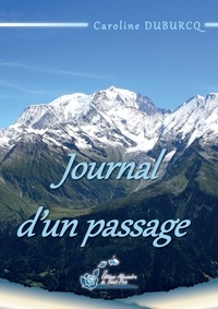 Caroline Duburcq - Journal d'un passage.