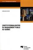 Caroline Dufour - L'institutionnalisation du management public au Québec.