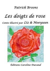 Patrick Broons - Les doigts de rose.