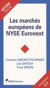 Caroline Emonet-Fournier et Lila Sayegh - Les marchés européens de NYSE Euronext.