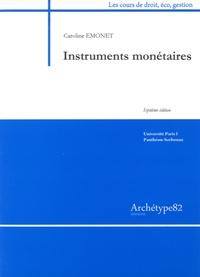 Caroline Emonet - Instruments monétaires.