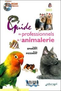 Caroline Ephrati et Nicolas Pizzinat - Guide des professionnels de l'animalerie. 1 Cédérom