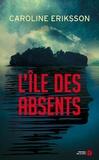 Caroline Eriksson - L'île des absents.