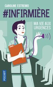 Télécharger Google Books au format pdf #infirmière  - Ma vie aux urgences en francais 9782266283342
