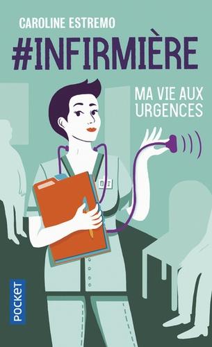 #infirmière. Ma vie aux urgences