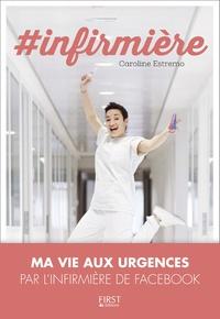 Télécharger des livres en ligne gratuitement kindle #infirmière par Caroline Estremo (Litterature Francaise) ePub iBook PDF