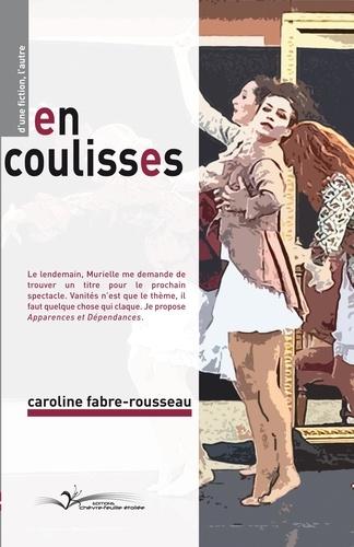Caroline Fabre-rouss - En coulisses.