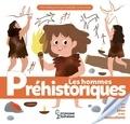 Caroline Fait et Genie Espinosa - Les hommes préhistoriques.