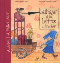 Caroline Fontaine-Riquier et Marie-Hélène Place - Balthazar et les lettres à toucher.