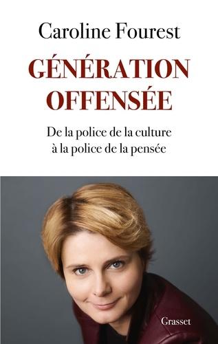 Génération offensée. De la police de la culture à la police de la pensée