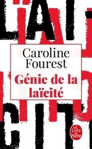 Caroline Fourest - Génie de la laïcité.