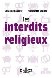 Caroline Fourest et Fiammetta Venner - Les interdits religieux.