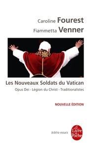 Caroline Fourest et Fiammetta Venner - Les Nouveaux Soldats du Vatican.